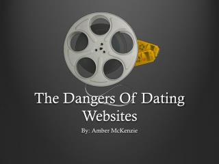 The Dangers Of Dating  Websites