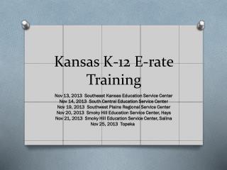 Kansas K-12  E-rate Training