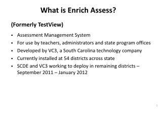 What is Enrich Assess?
