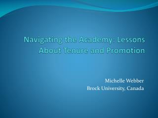 Navigating the Academy: Lessons About Tenure and Promotion