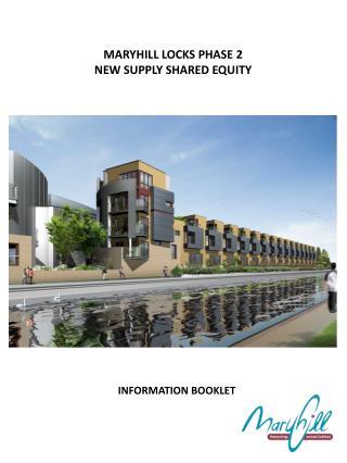 MARYHILL LOCKS PHASE 2  NEW SUPPLY SHARED EQUITY