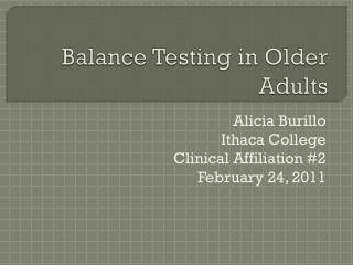 Balance Testing in Older  Adults