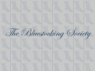 The Bluestocking Society