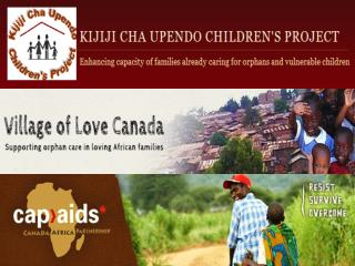 C onnecting grassroots efforts  in Canada and Africa to address  the challenges posed by the HIV&AIDS pandemic
