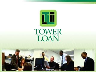 Tower Loan began in 1936 in Jackson, MS. Today we have grown to over 181 branch offices in MS, LA , MO,IL and AL.