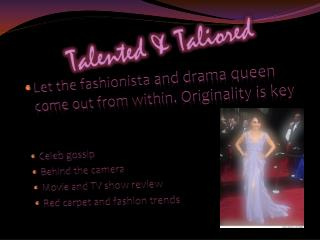 Talented & Taliored