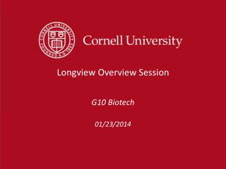 Longview Overview Session