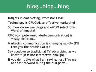 blog…blog…blog