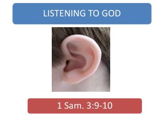 "How does one ""listen / hear"" God? Very often we only ""hear"" what we want to hear.  If we have something     against  Go"