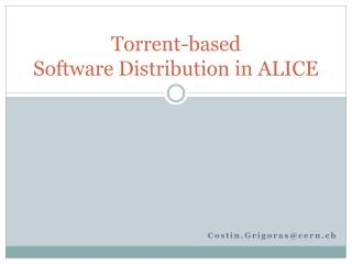 Torrent-based  Software Distribution in ALICE