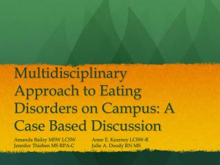 Multidisciplinary Approach to Eating Disorders on Campus: A Case Based Discussion