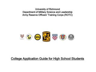 University of Richmond  Department of Military Science and Leadership Army Reserve Officers' Training Corps (ROTC)