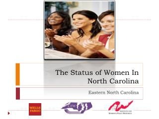 The Status of Women In  North Carolina