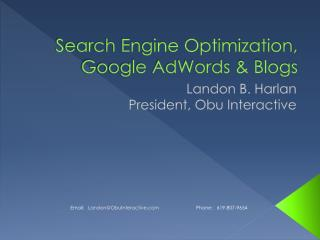 Search Engine Optimization, Google AdWords & Blogs
