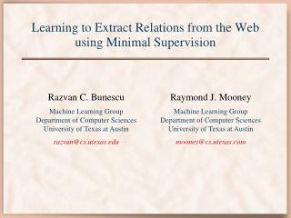 Learning to Extract Relations from the Web using Minimal Supervision