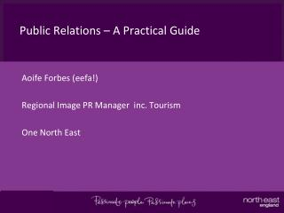 Public Relations – A Practical Guide