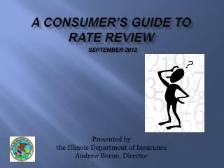 A Consumer's Guide to Rate Review