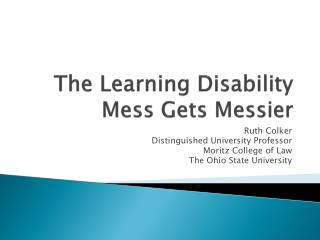 The Learning Disability Mess Gets Messier