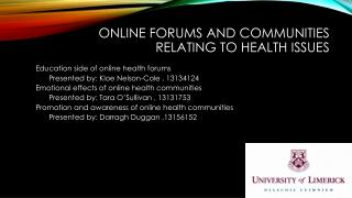 Online forums and communities relating to health issues