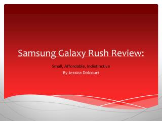 Samsung Galaxy Rush Review: