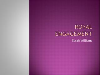 Royal Engagement