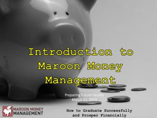 Introduction to Maroon Money Management