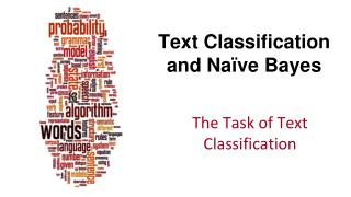 Text Classification and Na � ve Bayes