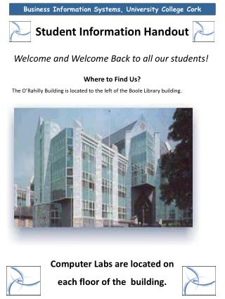 Student  Information Handout Welcome  and Welcome Back to all our students! Where to Find Us?