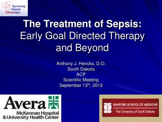 The Treatment of Sepsis: Early Goal Directed Therapy and Beyond