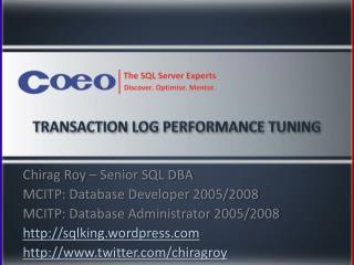 Transaction Log Performance Tuning