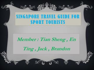Singapore Travel Guide For Sport Tourists