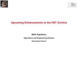 Upcoming Enhancements to the HST Archive