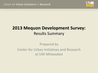 2013 Mequon Development Survey: Results Summary