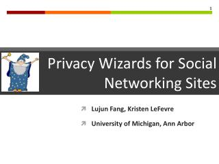 Lujun Fang, Kristen  LeFevre University of Michigan, Ann Arbor