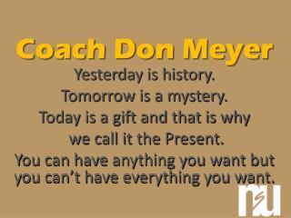 Coach Don Meyer