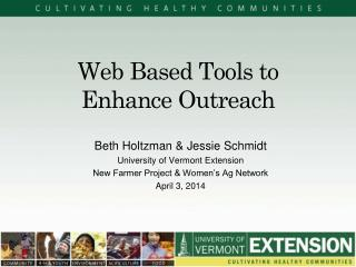 Web Based Tools to Enhance Outreach