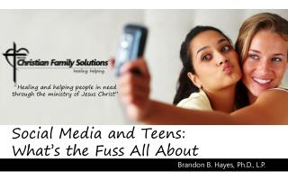 Social Media and Teens: What's the Fuss All About