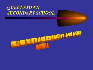 NATIONAL YOUTH ACHIEVEMENT AWARD NYAA