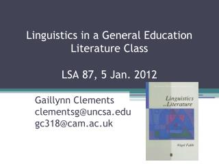 Linguistics  in a  General Education  Literature  Class LSA 87, 5 Jan. 2012