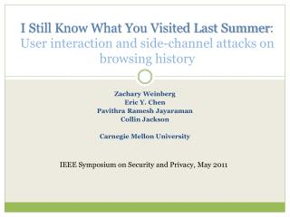 I Still Know What You Visited Last Summer :  User interaction and side-channel attacks on browsing history