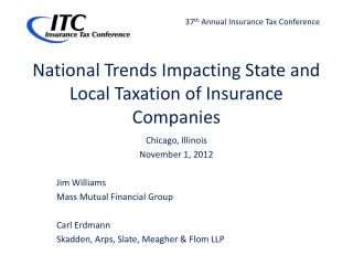 National Trends Impacting State and Local Taxation of Insurance Companies