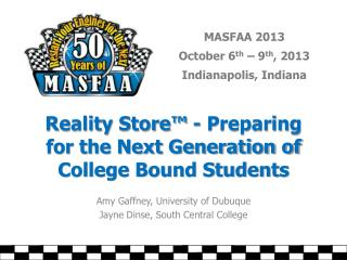 Reality  Store™  - Preparing for the Next Generation of College Bound Students