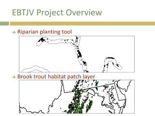 EBTJV Project Overview