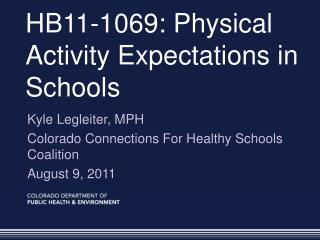 HB11-1069: Physical Activity Expectations in Schools