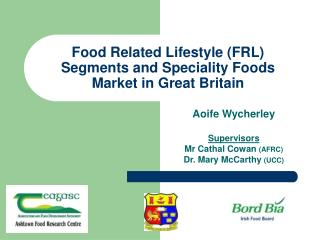 Food Related Lifestyle FRL Segments and Speciality Foods Market in Great Britain