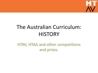 The Australian  Curriculum : HISTORY
