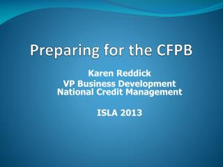 Preparing for the CFPB