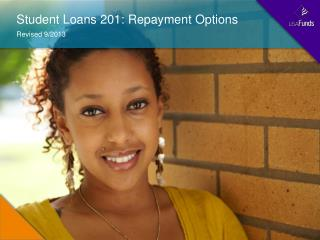 Student Loans 201: Repayment Options