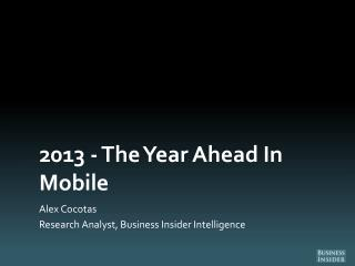 2013 - The Year Ahead In Mobile