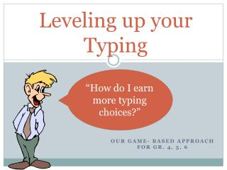 Leveling up your Typing